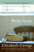 Buy *Write Away: One Novelist's Approach to Fiction and the Writing Life* online