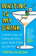 Buy *Writing Is My Drink: A Writer's Story of Finding Her Voice (and a Guide to How You Can Too)* by Theo Pauline Nestoro nline