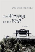 *The Writing on the Wall* by W.D. Wetherell
