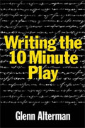 Buy *Writing the 10-Minute Play* by Glenn Altermanonline