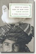 buy *West of Kabul, East of New York: An Afghan American Reflects on Islam and the West* online