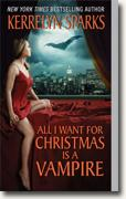 Buy *All I Want for Christmas Is a Vampire (Love at Stake, Book 5)* by Kerrelyn Sparks online
