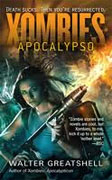 Buy *Xombies: Apocalypso* by Walter Greatshell