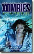 Buy *Xombies: Apocalypse Blues* by Walter Greatshell