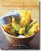 Buy *A Year in a Vegetarian Kitchen: Easy Seasonal Dishes for Family and Friends* online