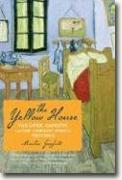 Buy *The Yellow House: Van Gogh, Gauguin, and Nine Turbulent Weeks in Provence* by Martin Gayford online