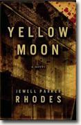 *Yellow Moon* by Jewell Parker Rhodes
