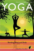Buy *Yoga - Philosophy for Everyone: Bending Mind and Body* by Fritz Allhoff and Liz Stillwaggon Swan, editors, online