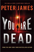 Buy *You Are Dead (Detective Superintendent Roy Grace)* by Peter Jamesonline