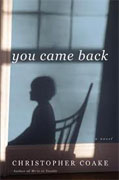 Buy *You Came Back* by Christopher Coake online
