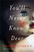 Buy *You'll Never Know, Dear* by Hallie Ephrononline