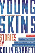 Buy *Young Skins: Stories* by Colin Barrettonline