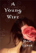 *A Young Wife* by Pam Lewis