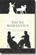 *Young Romantics: The Tangled Lives of English Poetry's Greatest Generation* by Daisy Hay