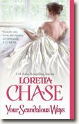 Buy *Your Scandalous Ways* by Loretta Chase online