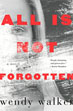 Fiction review: *All is Not Forgotten* by Wendy Walker