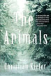 Fiction review: *The Animals* by Christian Kiefer