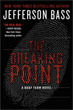 Fiction review: *The Breaking Point* by Jefferson Bass