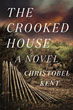 Fiction review: *The Crooked House* by Christobel Kent