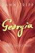 *Georgia* by Dawn Tripp