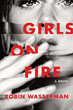 Fiction review: *Girls on Fire* by Robin Wasserman