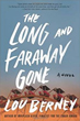 Fiction review: *The Long and Faraway Gone* by Lou Berney
