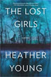 Fiction review: *The Lost Girls* by Heather Young