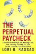 *The Perpetual Paycheck: 5 Secrets to Getting a Job, Keeping a Job, and Earning Income for Life in the Loyalty-Free Workplace* by Lori B. Rassas
