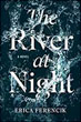 Fiction review: *The River at Night* by Erica Ferencik