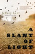 Fiction review: *A Slant of Light* by Jeffrey Lent