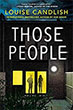 Fiction book review: *Those People* by Louise Candlish