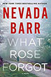 Fiction book review: *What Rose Forgot* by Nevada Barr