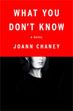 Fiction review: *What You Don't Know* by JoAnn Chaney