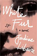 Fiction book review: *White Fur* by Jardine Libaire