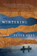 Fiction review: *Wintering* by Peter Geye