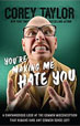 Nonfiction review: *You're Making Me Hate You: A Cantankerous Look at the Common Misconception That Humans Have Any Common Sense Left* by Corey Taylor